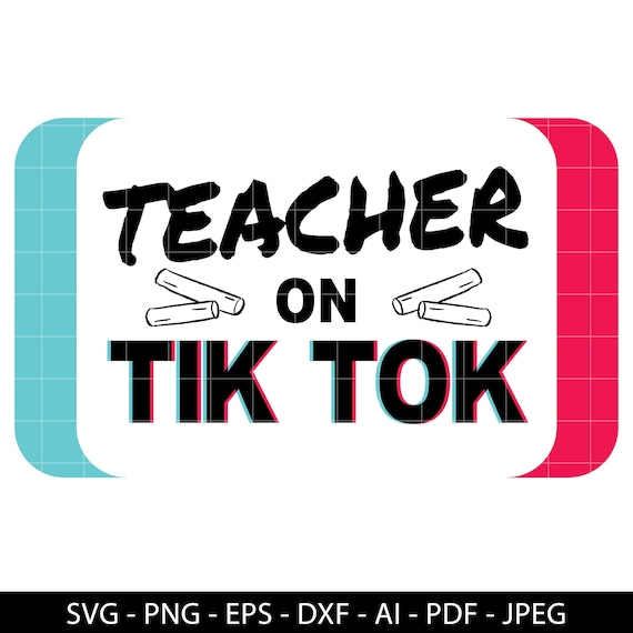 Teacher On Tik Tok Svg Gifts For Birthday Teacher Svg Etsy