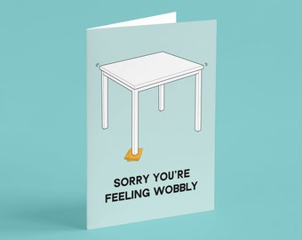 Sorry You're Feeling Wobbly card (blank) - get well soon, thinking of you, illness