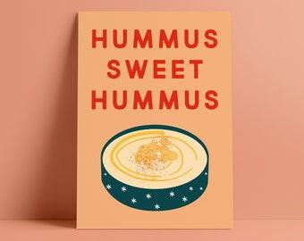 Hummus Sweet Hummus Poster Print (A4/A3 size) - Home Sweet Home, Housewarming, Vegan Gift