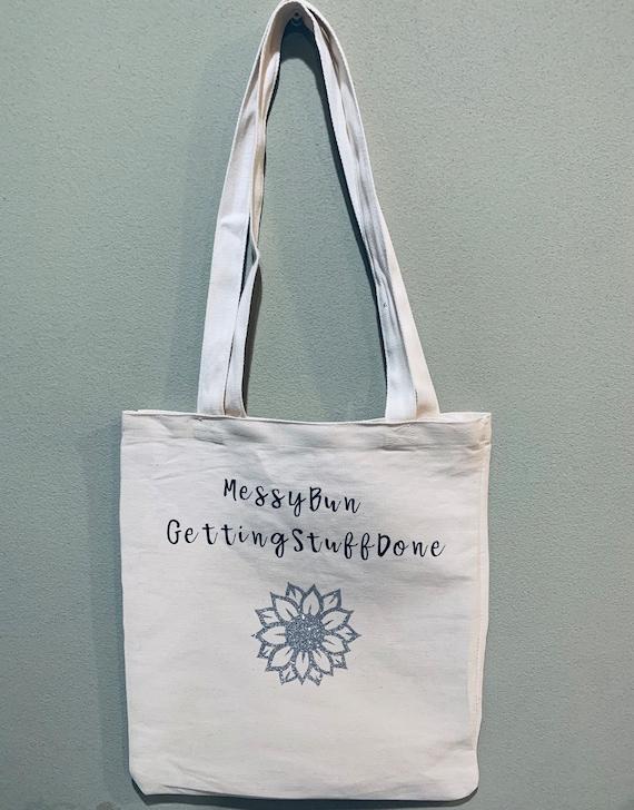 Girl Power Getting Shit Done Beach Bag Large Tote Bag Messy Bun