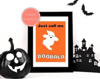 Just Call Me Boobala Halloween Poster, Spooky Prints, Ghost Printable, Halloween Wall Art