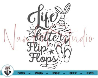 Life is better in flip flops svg, Beach svg, Summer, Ocean, Vacation, Handlettered, cutfile, cricut, lettering, calligraphy, SVG, eps, dxf