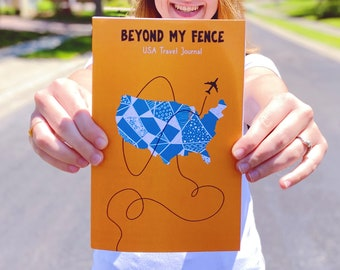 USA Travel Journal   Beyond My Fence   Travel Book with Prompts & Activities   Travel Diary   50 States Road Trip Notebook w/ Map   Vacation