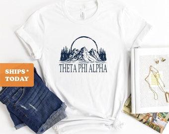 Sorority Big Little Gift Idea Theta Phi Alpha T-shirt Theta Phi Gotta Be Tee