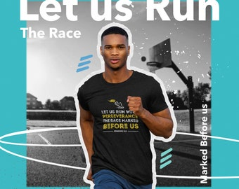 Let Us Run with Perseverance the Race Hebrews 12:1 Christian Bible Scripture Inspiration Soft T-Shirt