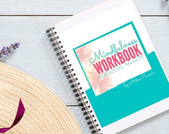 Mindfulness Workbook for Social Anxiety