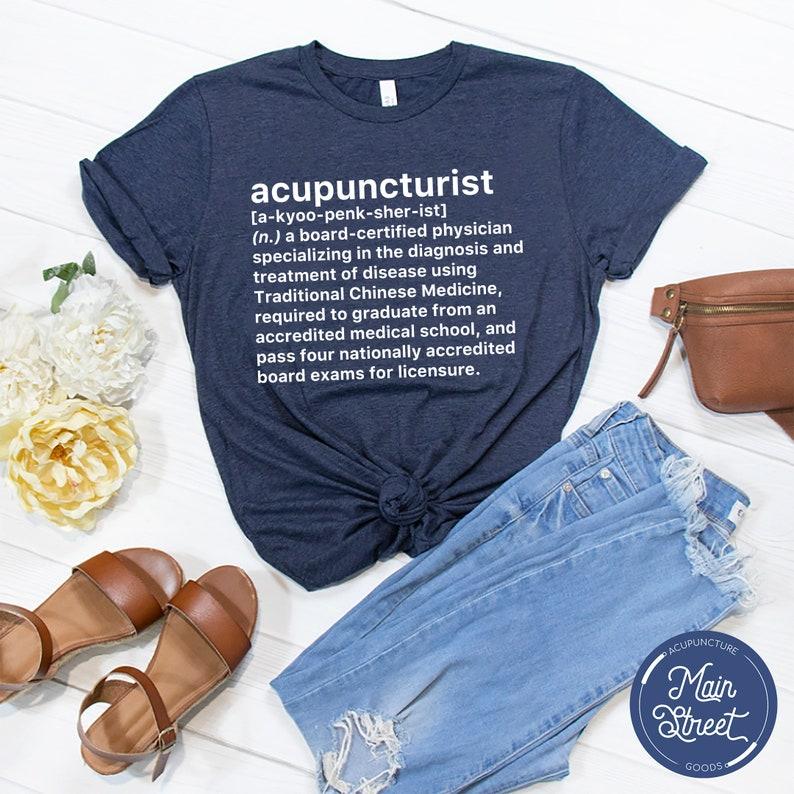 Acupuncturist Definition T-Shirt
