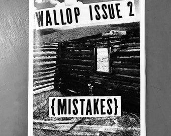 Wallop zine Issue 2: Mistakes