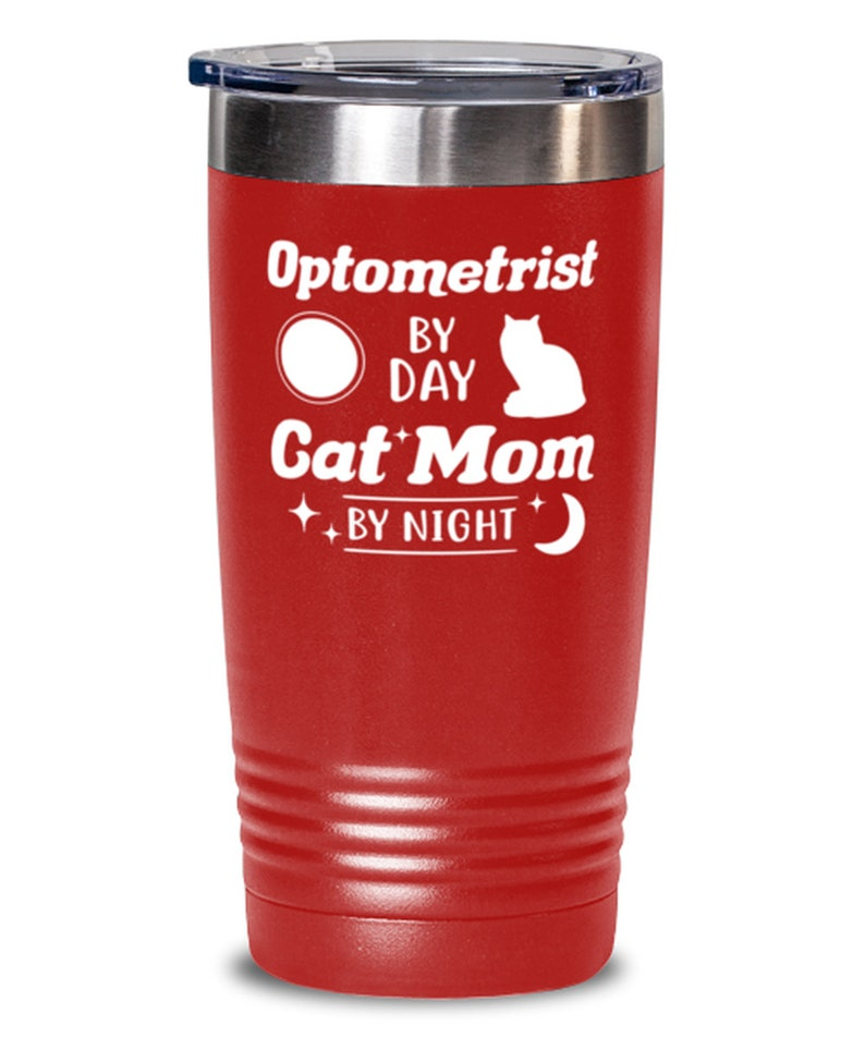 Gift For Cat Loving Optometrists Him, Optometrist Cat Mom By Night 20 Oz Red Drink Tumbler W Lid Tumblers /& Water Glasses Gift For Her
