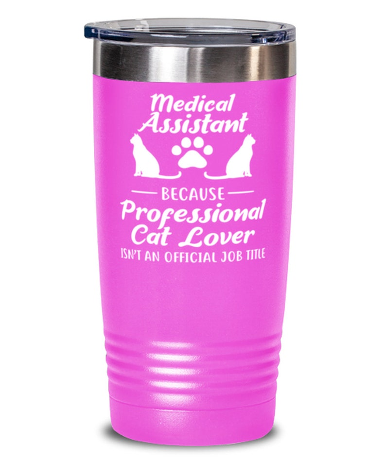 Tumblers /& Water Glasses Gift For Her, Medical Assistant Cat Lover 20 Oz Pink Drink Tumbler W Lid Gift For Cat Loving Medical Assistants