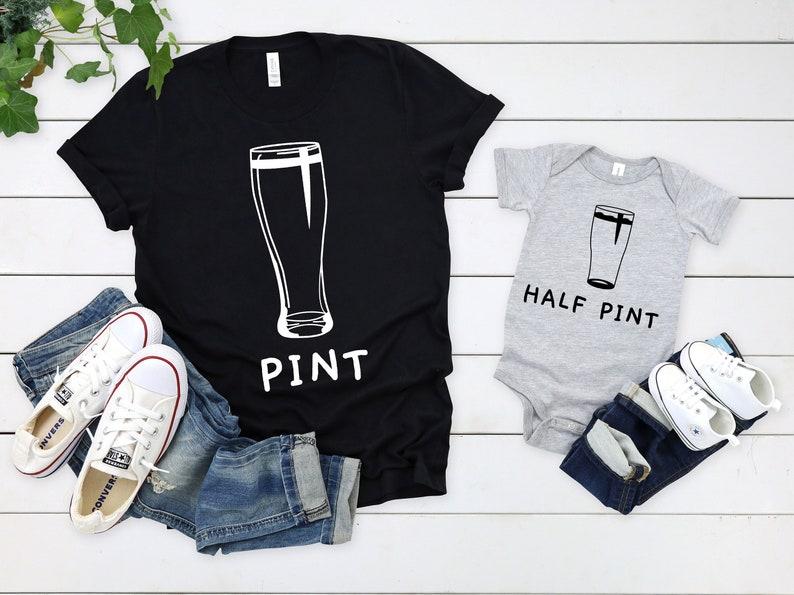 Matching Dad Son Shirts Matching Dad And Baby Shirts Father Son Matching Shirts Beer Pint Half Pint Shirt Father And Son Matching Shirts