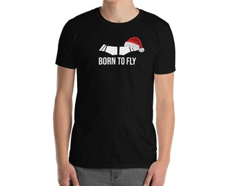 Born To Fly Christmas Santa Hat Airline Aviation T Shirt Unisex