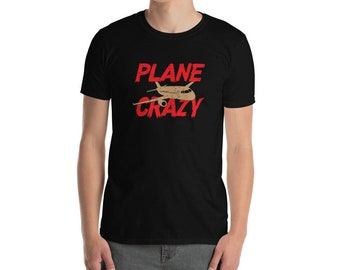 Plane Crazy Short-Sleeve Unisex T-Shirt - The perfect aviation and airline lover gift