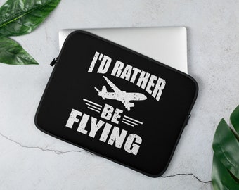 I'd Rather Be Flying Aviation And Airline Laptop Sleeve Cover And Protector For Airline Lovers - Black Cover