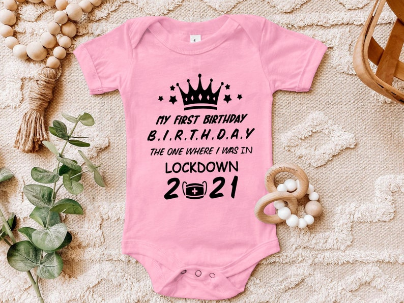 New Born Gift,New Born Shirt 1st Birthday Shirt,Lockdown 2021 Quarantine Birthday,Baby Bodysuit,Baby Clothing,Newborn SVG,Baby Onesie
