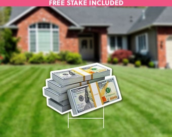 Lawn Sign Stack of Money