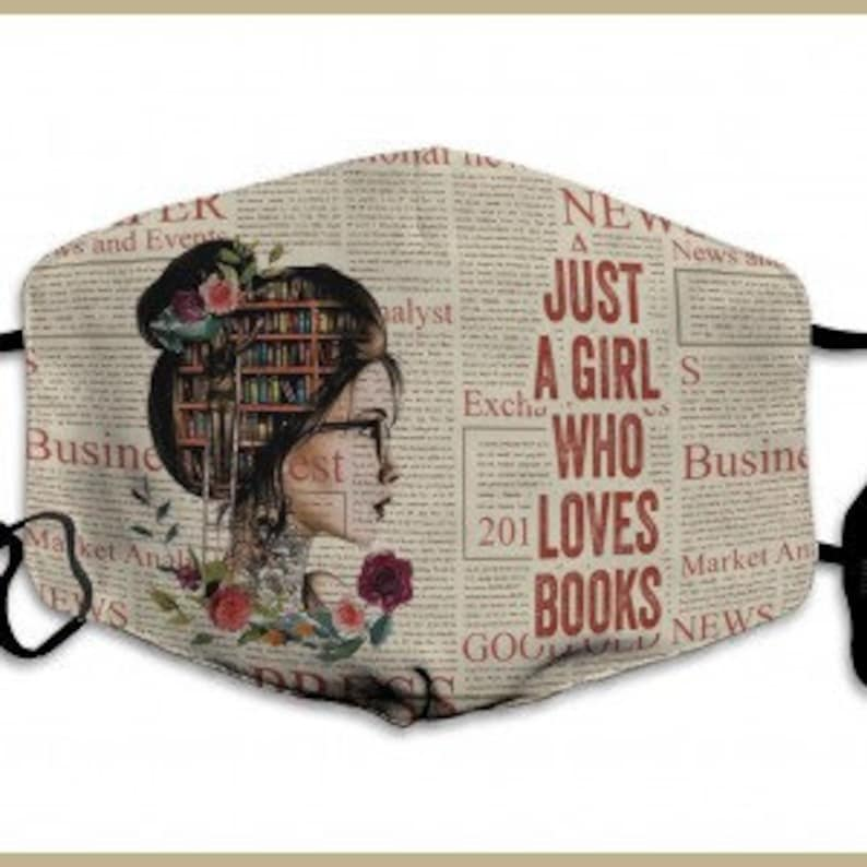 Just A Girl Who Loves Books Bookworm Reusable Washable Face