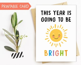 This year is going to be bright, Back to school card for kids, 1st day of school card, Printable teacher appreciation card, digital download