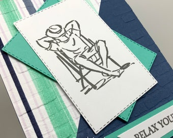 Relax Your Way Birthday, Father's Day, or Just Because Card