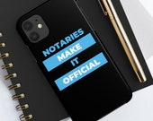 Notary Supplies Notary Gift Notary Public Notaries Make It Official Notary Case Phone Case