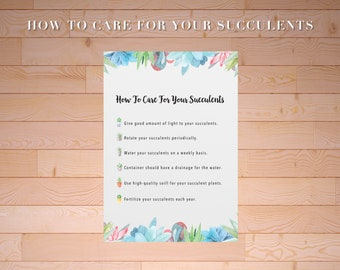 How to Care for Your Succulents, Succulent Care, Succulent Care Printable, Succulent Instructions, Succulent Information, Plant Printable