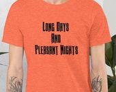 The Dark Tower Long Days And Pleasant Nights Unisex T-Shirt | Stephen King, Ka, Mid-World, The Gunslinger