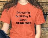 The Dark Tower Introverted Unisex T-Shirt | Stephen King, Ka, Mid-World, The Gunslinger