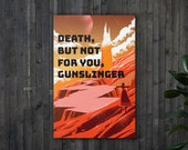 Death, But Not For You, Gunslinger Canvas | Stephen King, The Dark Tower, Ka
