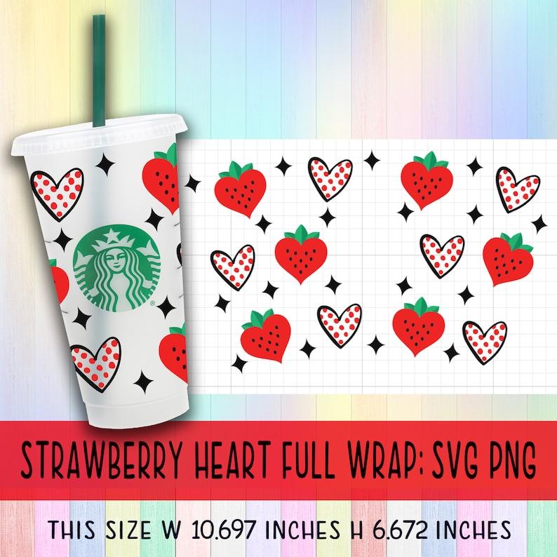 Strawberry heart svg,Full Wrap Strawberry Starbucks Cup Svg,Strawberry Heart Love svg,strawberry svg,heart svg,Valentine svg,Starbucks Wrap