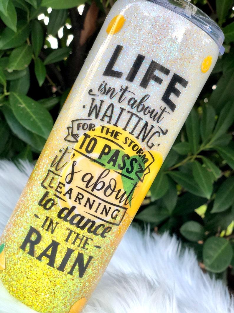Inspirational Quote Gifts Custom travel mug Tumbler with Lemons Personalized tumbler Lemon Yellow Glitter Tumbler