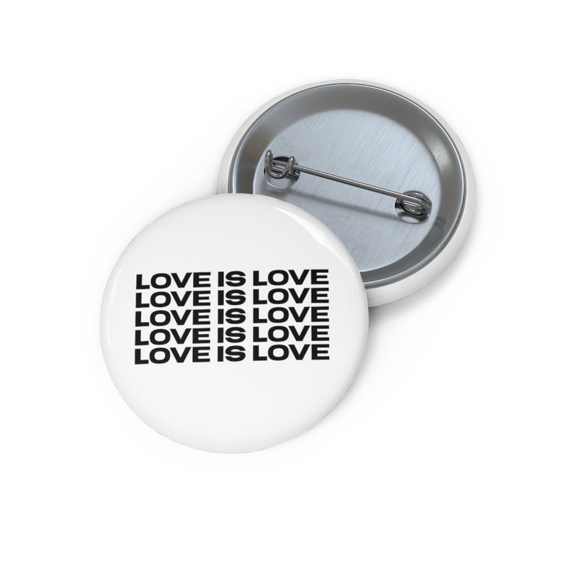 Love Is Love Pin Button image 0