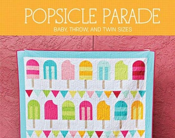 Pattern - Popsicle Parade - Quilt Pattern - by Melanie Collette of Hello Melly Designs - ( P151-POPSICLEPARADE )