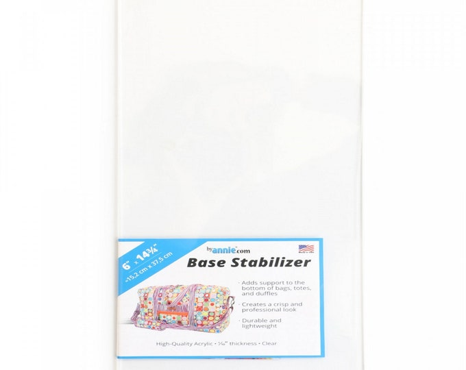 "Base Stabilizer - Acrylic - by Annie - 6"" inches x 14 3/4"" inches - ( BS120 )"