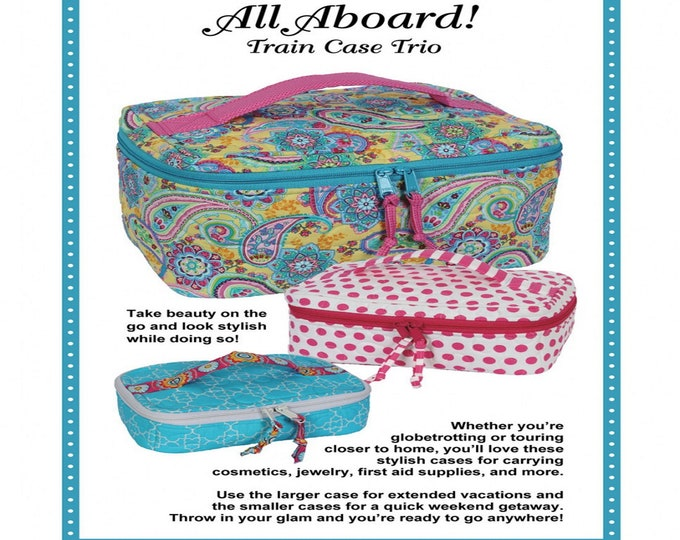 Pattern - All Aboard! Train Case Trio - By Annie Unrein - ( PBA-244 )