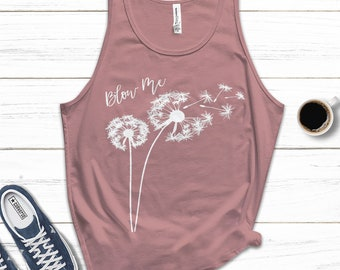 Dandelion Wishes Shirt Dandelion Shirt Dandelion Silhouette Flower Shirt Plant Shirt Blow Me Shirt Women Gift Shirt Gift for her
