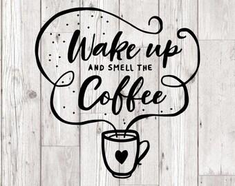 Wake Up Coffee Svg Etsy