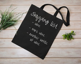 Funny Shopping Bag Wine Lover WINE  Shopping bag  Gifts For Mum Shopping list