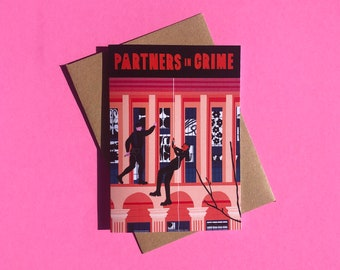 Partners in Crime - LGBTQ+ Love/Anniversary Greeting Card or Best Friend Birthday Card, Eco-Friendly