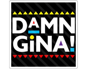 DAMN GINA | MARTIN Square Stickers