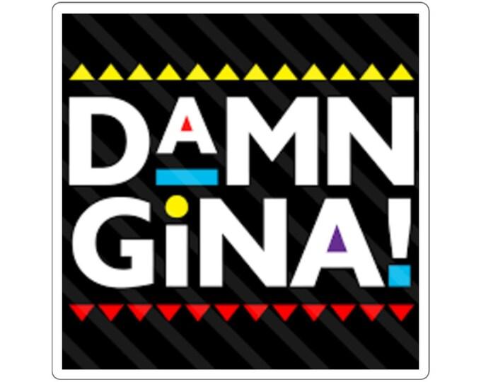 DAMN GINA | MARTIN Square Stickers