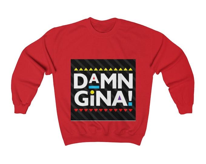 DAMN GINA   MARTIN Tv Show Unisex Heavy Blend Crewneck Sweatshirt