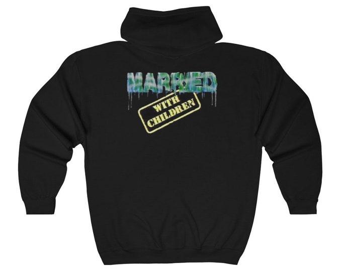 MARRIED WITH CHILDREN Full Zip Hooded Sweatshirt