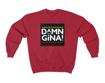 DAMN GINA Unisex Crewneck Sweatshirt