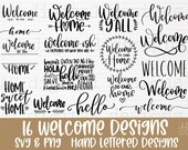 Welcome svg bundle hand lettered welcome sign svg welcome to our home svg farmhouse sign svg welcome-ish svg welcome png cut file