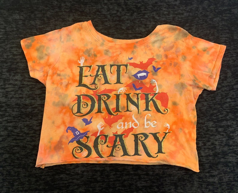 Cropped and Dyed /'Eat Drink and be Scary/' Halloween Tee