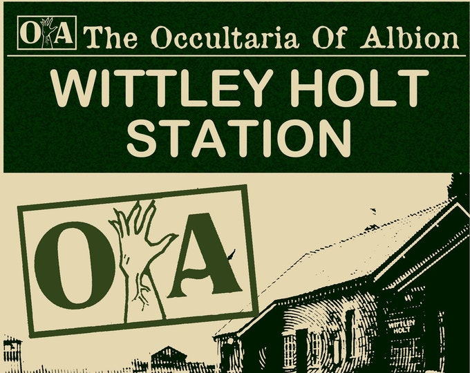Featured listing image: The Occultaria of Albion Vol 9 - An Investigative ZINE Into The Casefiles of Wittley Holt Station
