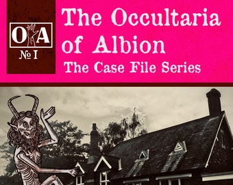The Occultaria of Albion Vol 1 - An Investigative ZINE Into Melwerther Hall