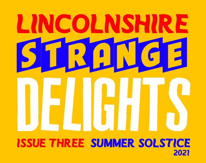 Featured listing image: Lincolnshire Strange Delights Issue Three: Summer Solstice 2021 - Paranormal/Folklore/Esoteric ZINE