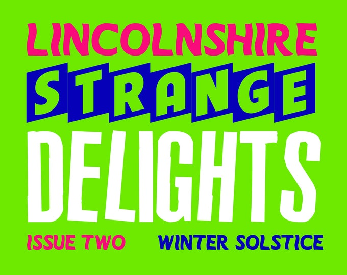Featured listing image: Lincolnshire Strange Delights Issue Two: Winter Solstice - Paranormal/Folklore/Esoteric ZINE