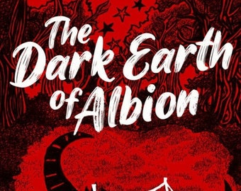 The Dark Earth of Albion by Gareth Spark- Paperback Short Story Collection